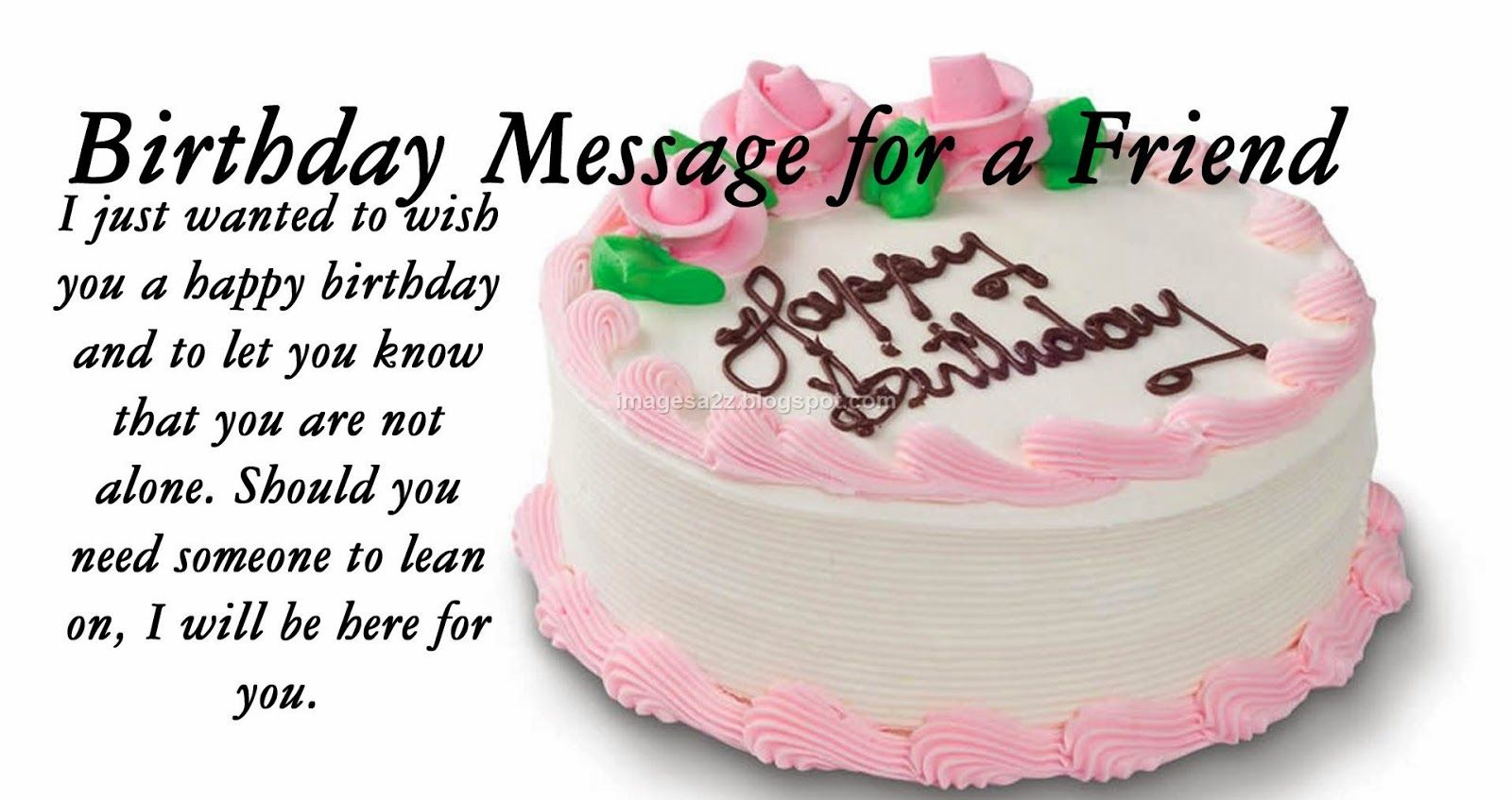 Happy Birthday Cakes With Quotes For Friend 2 Happy Birthday