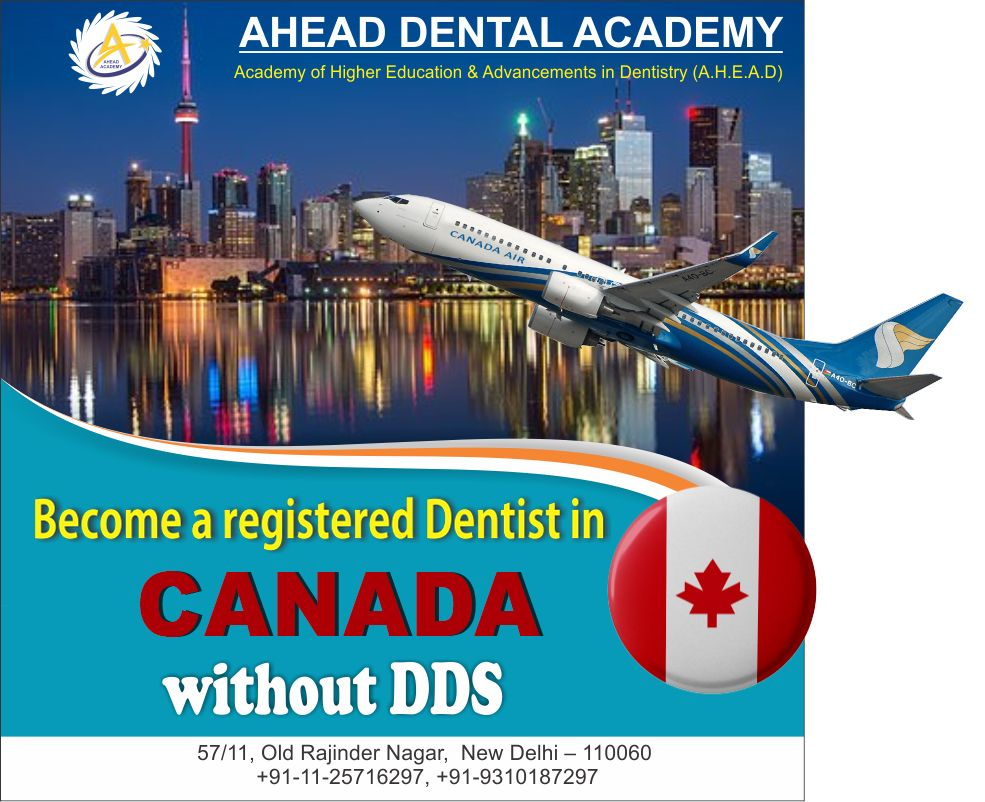 Shape Up Your Dental Career in CANADA NOTE Ahead