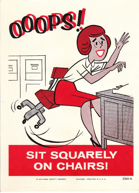 Vintage National Safety Poster - Sit Squarely on Chair - Office ...