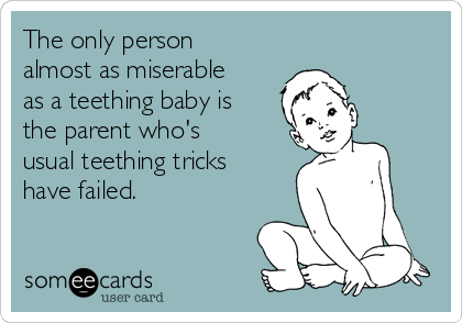 Image result for teething baby memes