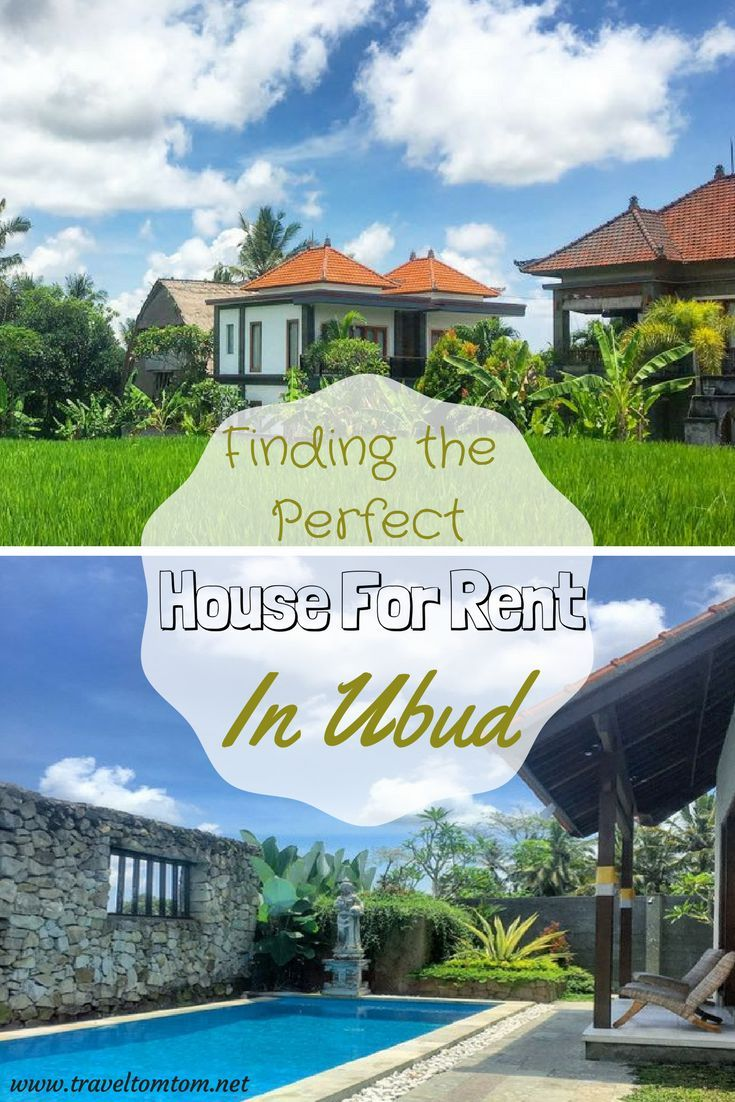 Find A House For Rent In Ubud Ubud Travel Life Bali Travel Photography