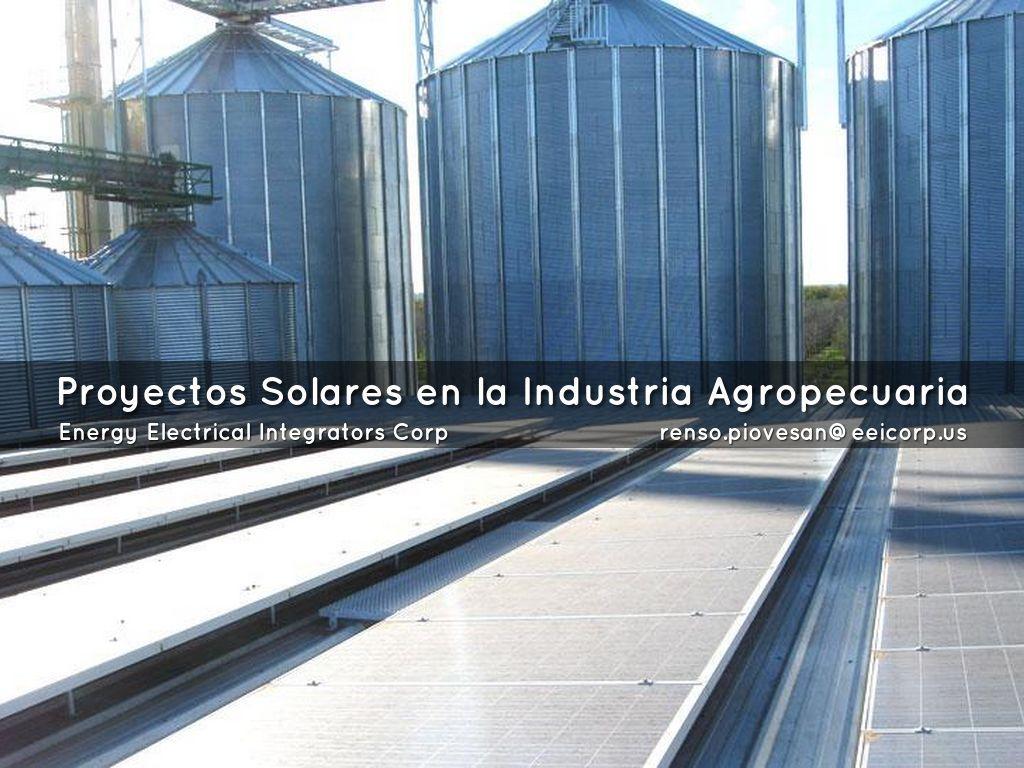 Proyectos Solares En La Industria Agropecuaria Venezuela