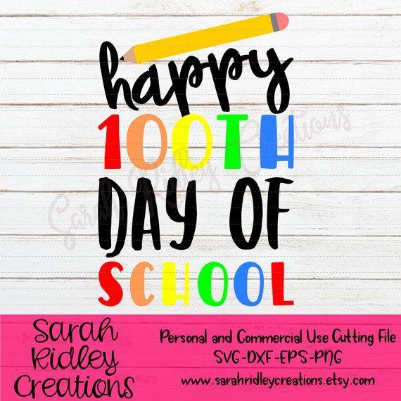 Happy 100th Day of School SVG, 100 Days of School SVG, 100 Days of School Shirt, School Shirt, Teacher Shirt, 100th Day Shirt, Teacher Svg #100daysofschool