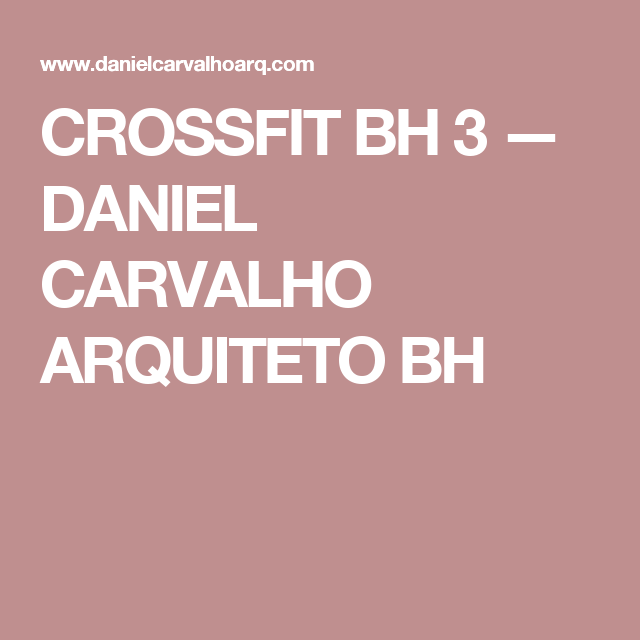 CROSSFIT BH 3 — DANIEL CARVALHO ARQUITETO BH