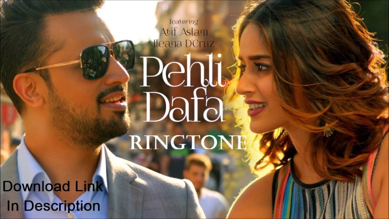 Pehli Dafa Ringtone With Images Latest Video Songs Youtube Songs Bollywood Songs