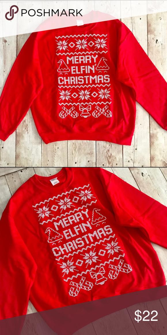 Merry Elfin Christmas Sweatshirt Ugly Sweater Boutique My Posh