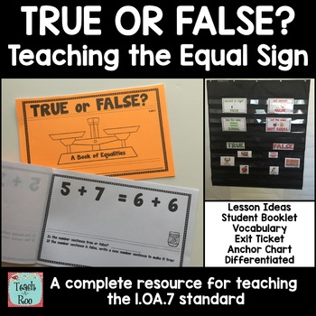 1OA7 True or False? Meaning of the Equal Sign Equals sign - student sign in sheet