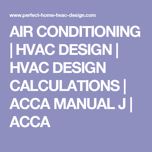 AIR CONDITIONING | HVAC DESIGN | HVAC DESIGN CALCULATIONS | ACCA MANUAL J |  ACCA
