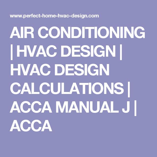 AIR CONDITIONING | HVAC DESIGN | HVAC DESIGN CALCULATIONS | ACCA MANUAL J | ACCA