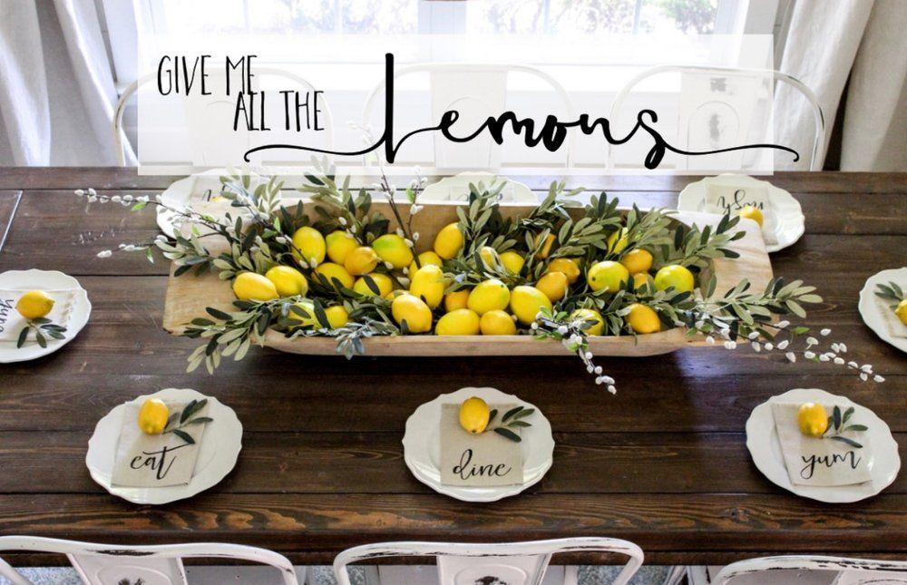 Blog Farmhouse Table Centerpieces Lemon Kitchen Decor Farmhouse Table Decor