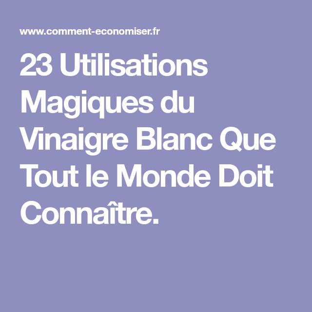 23 utilisations magiques du vinaigre blanc que tout le monde doit conna tre bon savoir. Black Bedroom Furniture Sets. Home Design Ideas