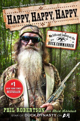 Happy, Happy, Happy: My Life and Legacy as the Duck Commander - Discover favorite books and borrow them from library - AboutRead.com