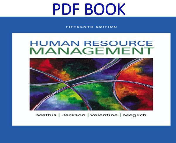 Human Resource Management 15th Edition Pdf Book By Robert L Mathis John H Jackson Sean R Valent Human Resource Management Human Resources Management