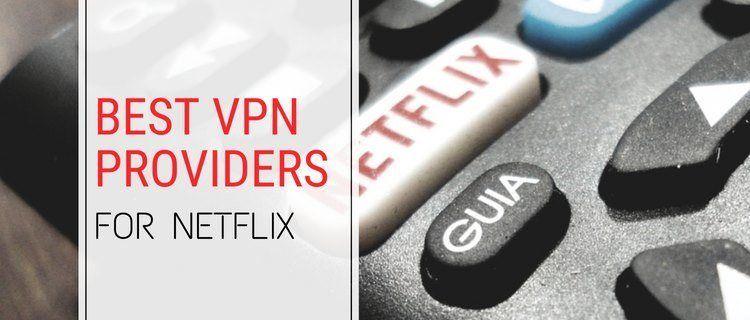 Best vpn for netflix 2020 ᐈ get 80 discount 3 months