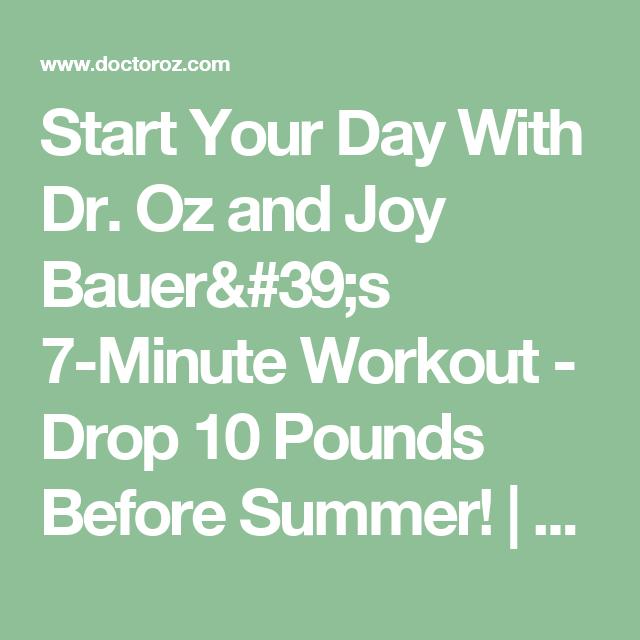 Drop 10 Pounds Before Summer 10 Pounds Joy Bauer 7 Minute Workout