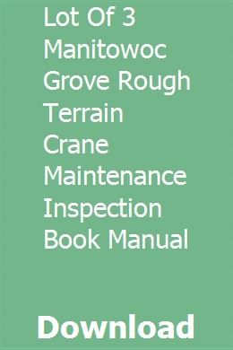 Lot Of 3 Manitowoc Grove Rough Terrain Crane Maintenance