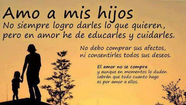 Amor A Los Hijos Dichos Y Frases Frases My Children Y Mothers Love