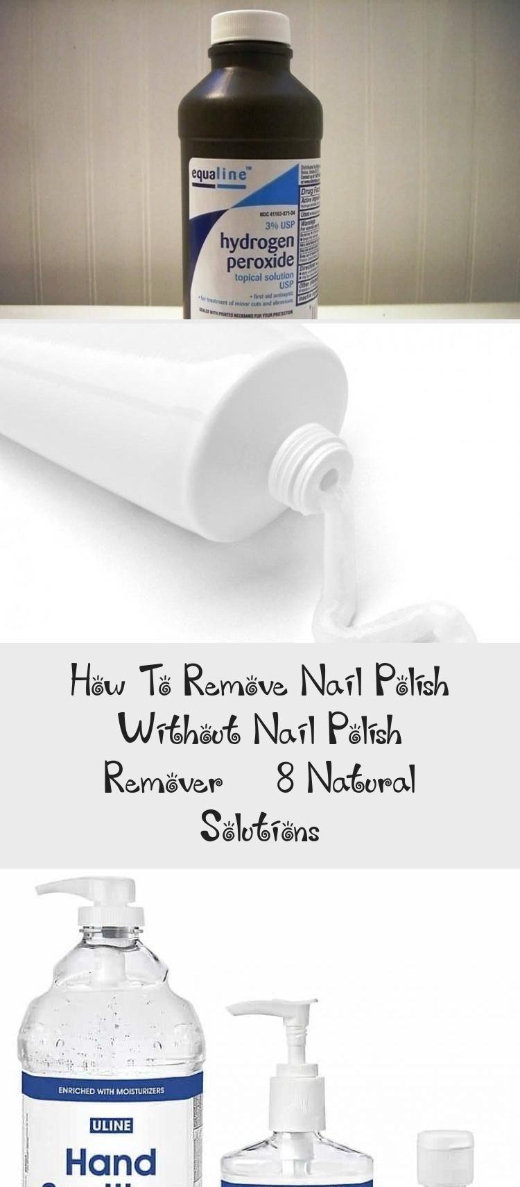 How To Remove Nail Polish Without Nail Polish Remover 8 Natural