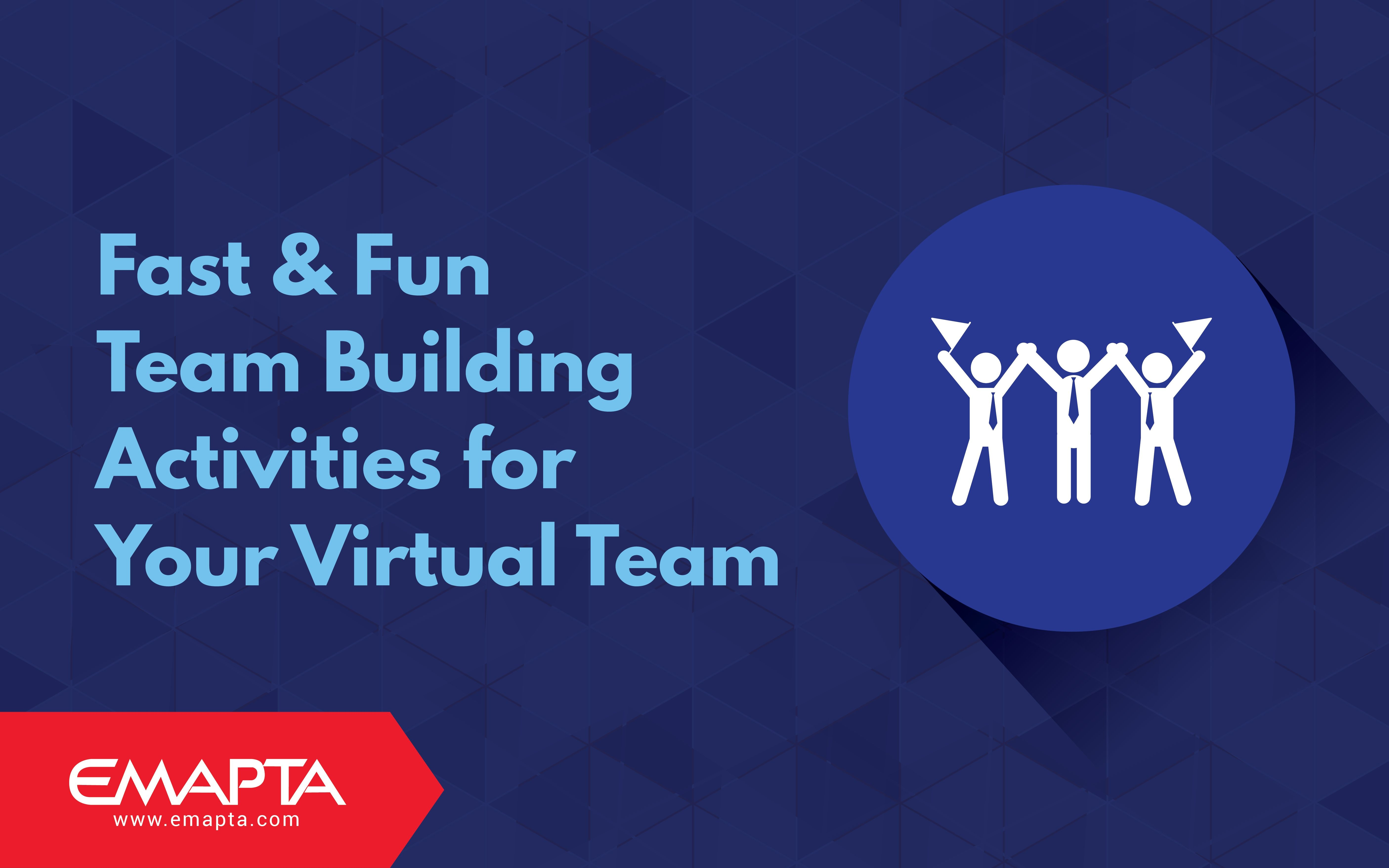 Fast & Fun Team Building Activities For Your Virtual Team