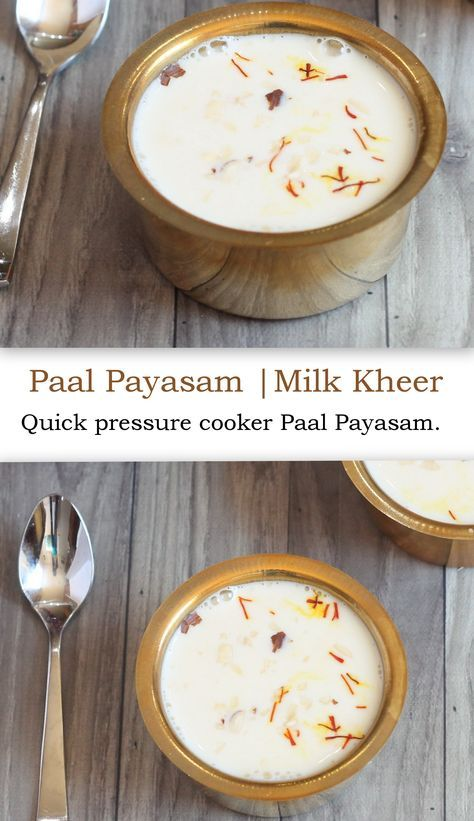 Paal Payasam Rice Kheer Milk Kheer Recipe Recipes Food Food Dishes