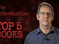 Top 5 Books in 60s… on the Reformation