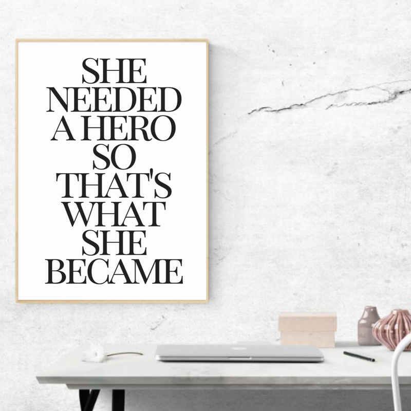 She needed  hero so that   what became inspirational wall art quote print inspiration office decor pinterest and walls also rh