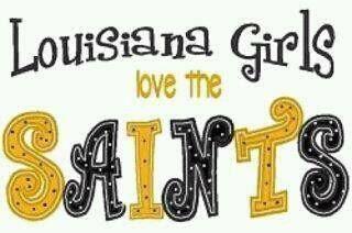 Louisiana Girls love the Saints