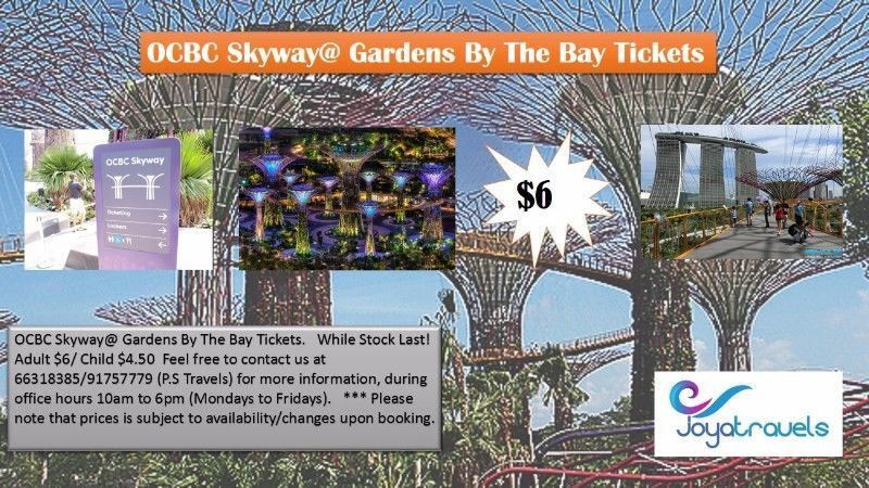 OCBC Skyway Gardens By The Bay Tickets. While Stock Last