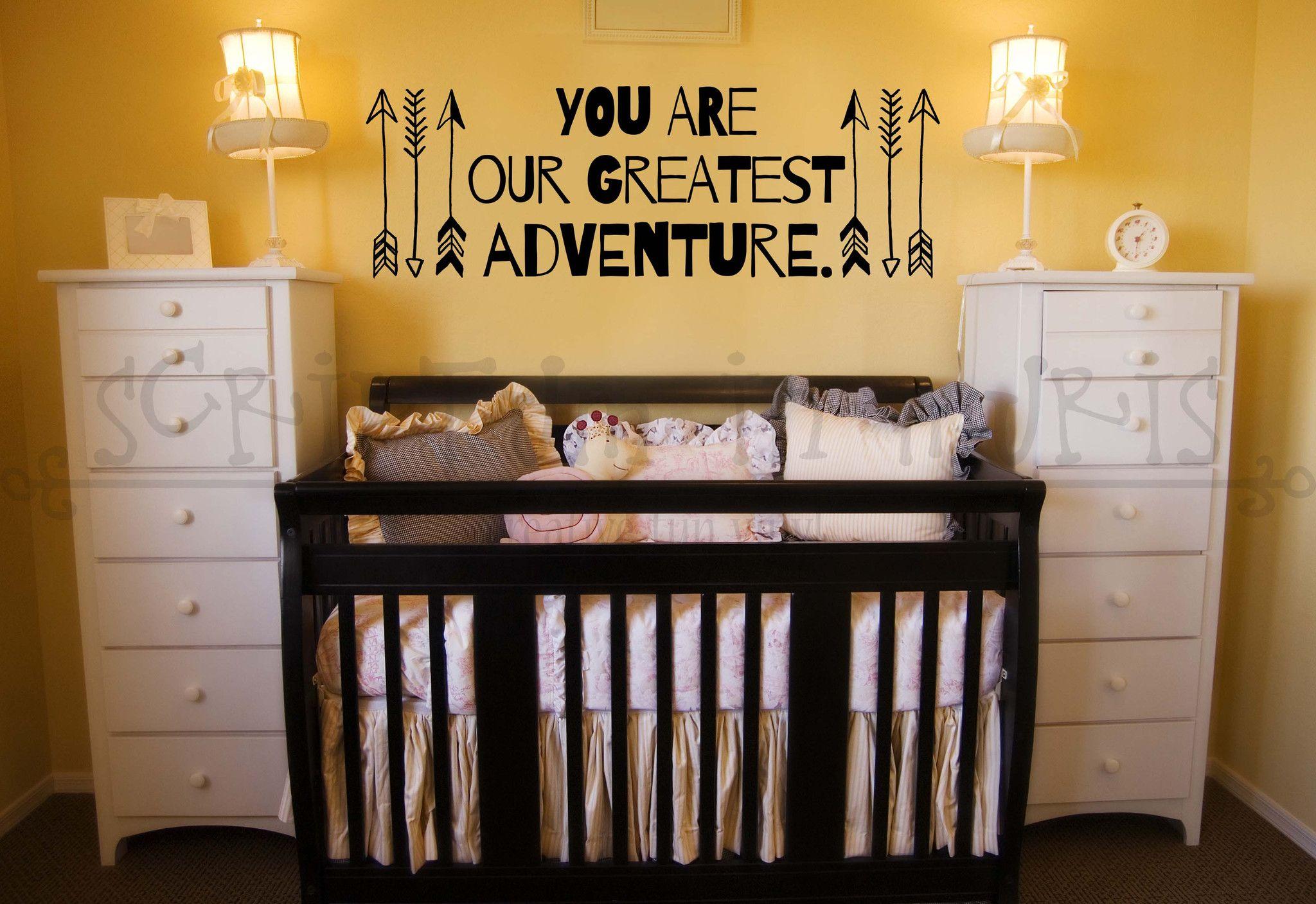 You are our greatest adventure nursery or childus room arrow vinyl