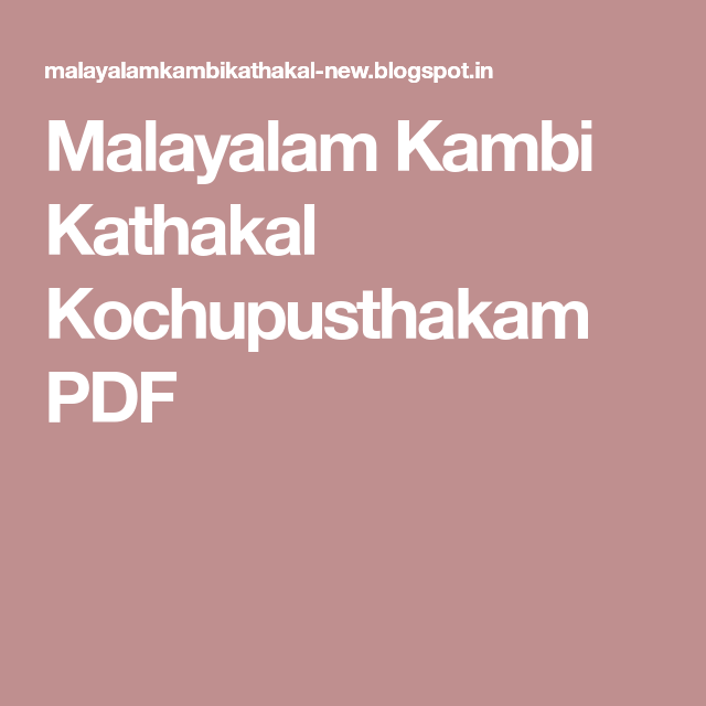 new malayalam kambikathakal download