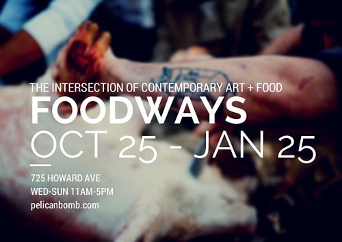 FOODWAYS exhibition combines art and culinary heritage | Blog of New Orleans | Gambit - New Orleans News and Entertainment
