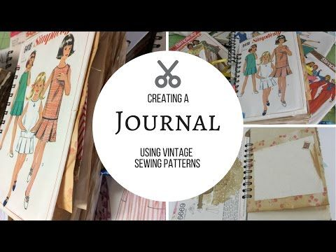 66) Making Journals from Sewing Patterns - YouTube | junk journals ...