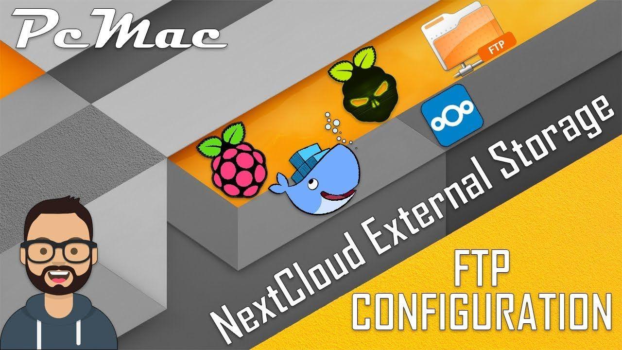 DietPi Docker NextCloud External Storage Setup with FTP on RPI3