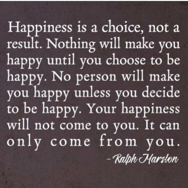 you have to make yourself happy first