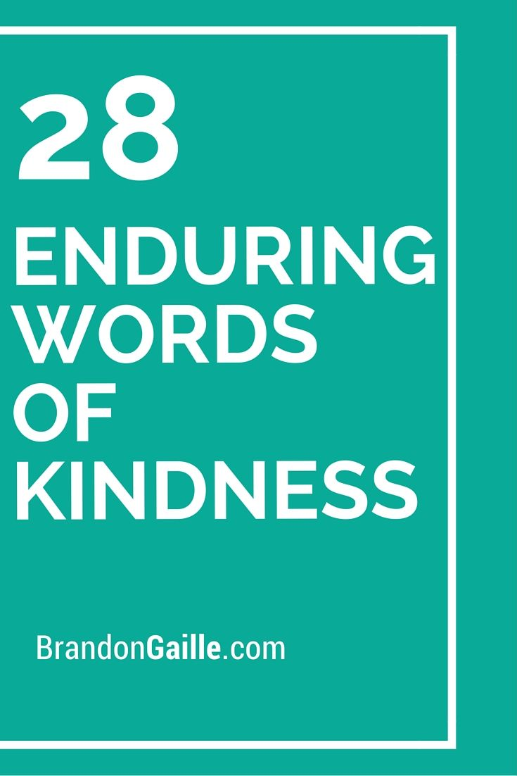 28 Enduring Words Of Kindness Writing Notes And Cards