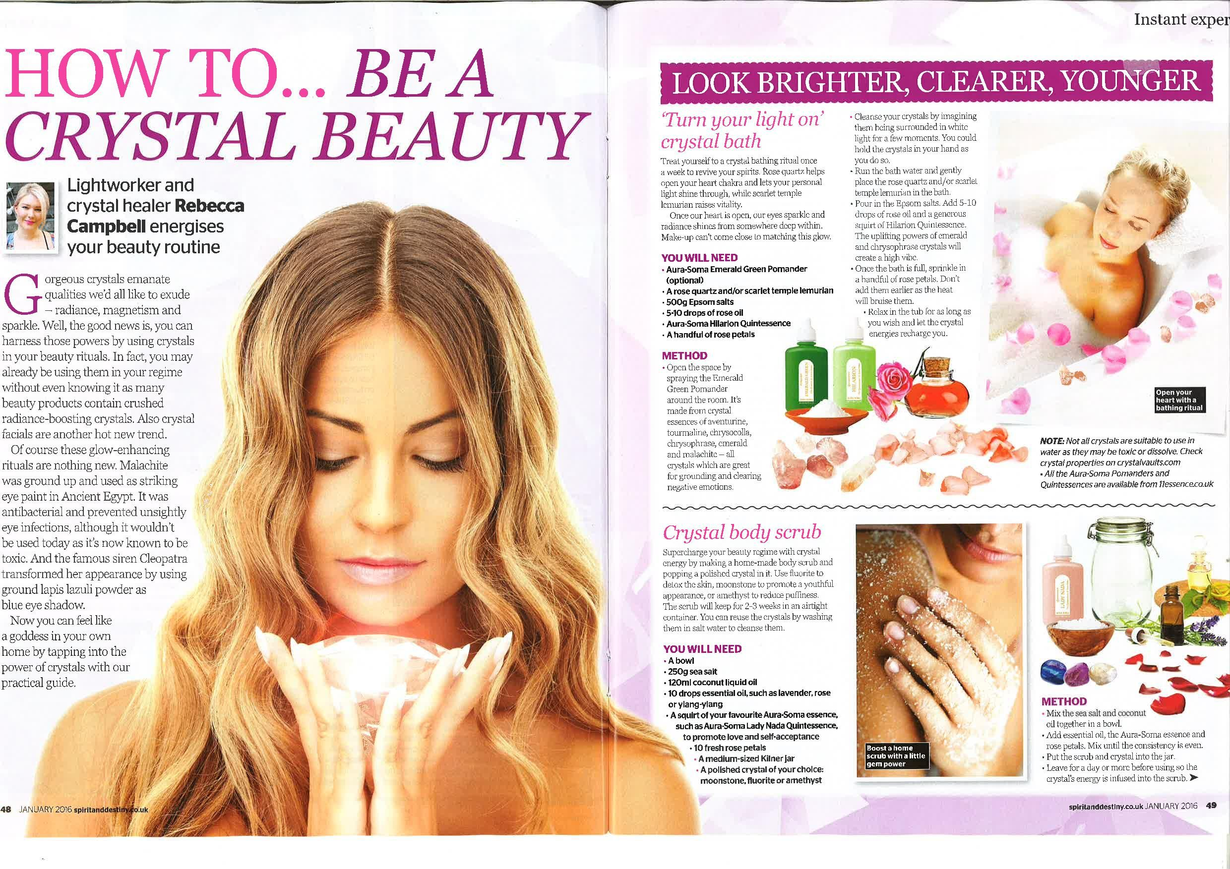 How to be a Crystal Beauty. My article for Spirit & Destiny Magazine Jan 2016  http://www.spiritanddestiny.co.uk/