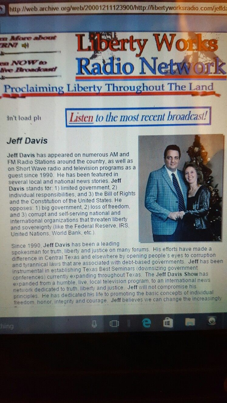 """""""Jeff Davis Show"""" Liberty Works Radio Network Jeff Davis was a Nationally Syndicated  Radio Host on LWRN from 1996 - 2003 At the time, LWRN was Satellite, 12 AM/FM USA radio stations, live internet streaming and International Shortwave radio - WWCR & WBCQ Check out this Awesome story about Host Jeff Davis -- Published Summer 1996"""