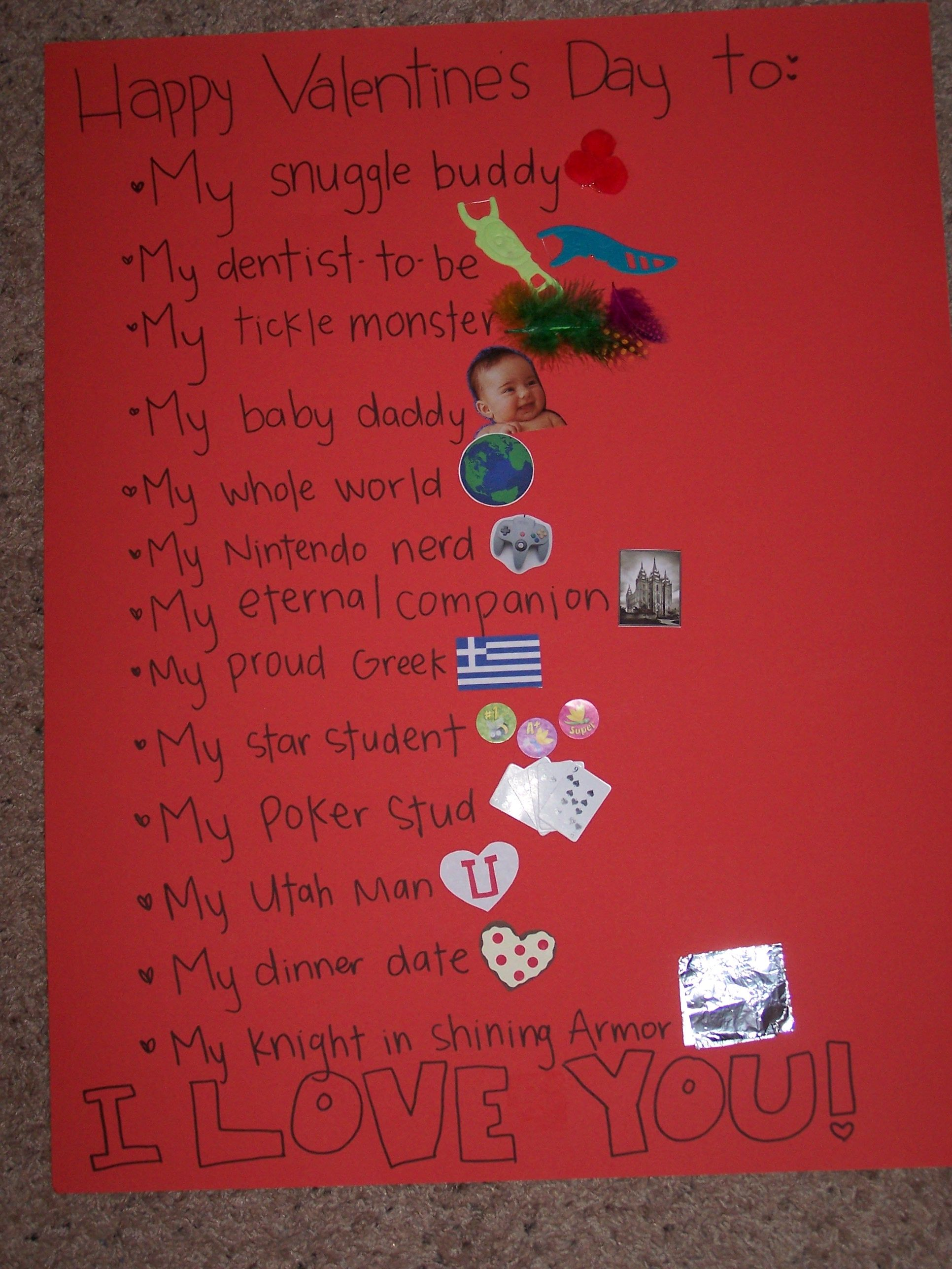 Hubby S 2010 Valentines Poster I Made Him Matching Valentines For