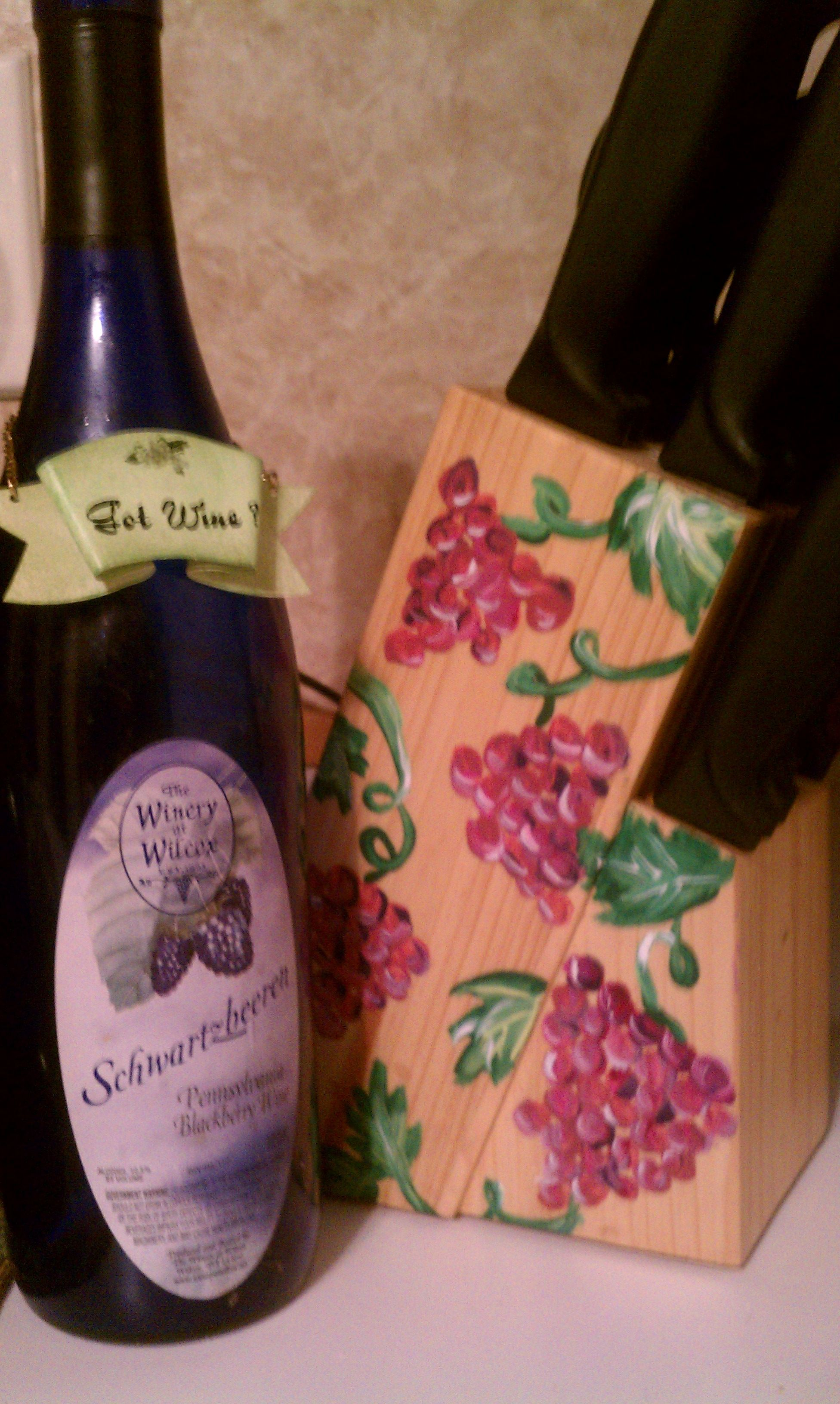 Empty Wine Bottle Holder Paint Some Grapes On A Wooden Knife Holder And Add A Lil