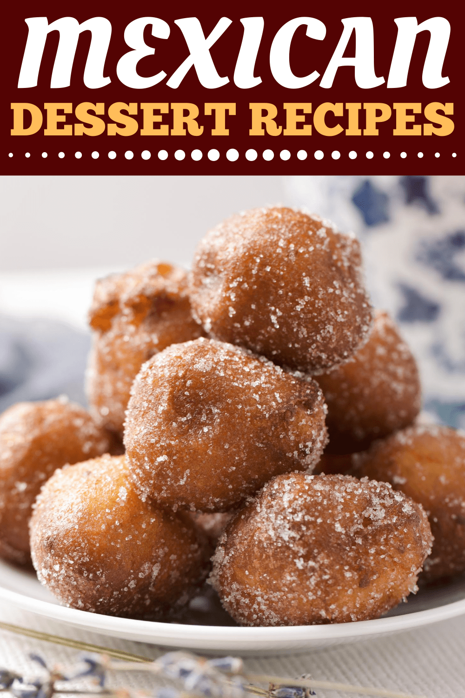 18 Mexican Dessert Recipes Recipe Mexican Dessert Recipes Mexican Dessert Dessert Recipes
