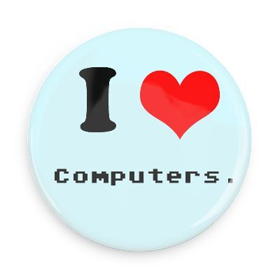 Funny Buttons - Custom Buttons - Promotional Badges - I love Pins - Wacky Buttons - I heart computers