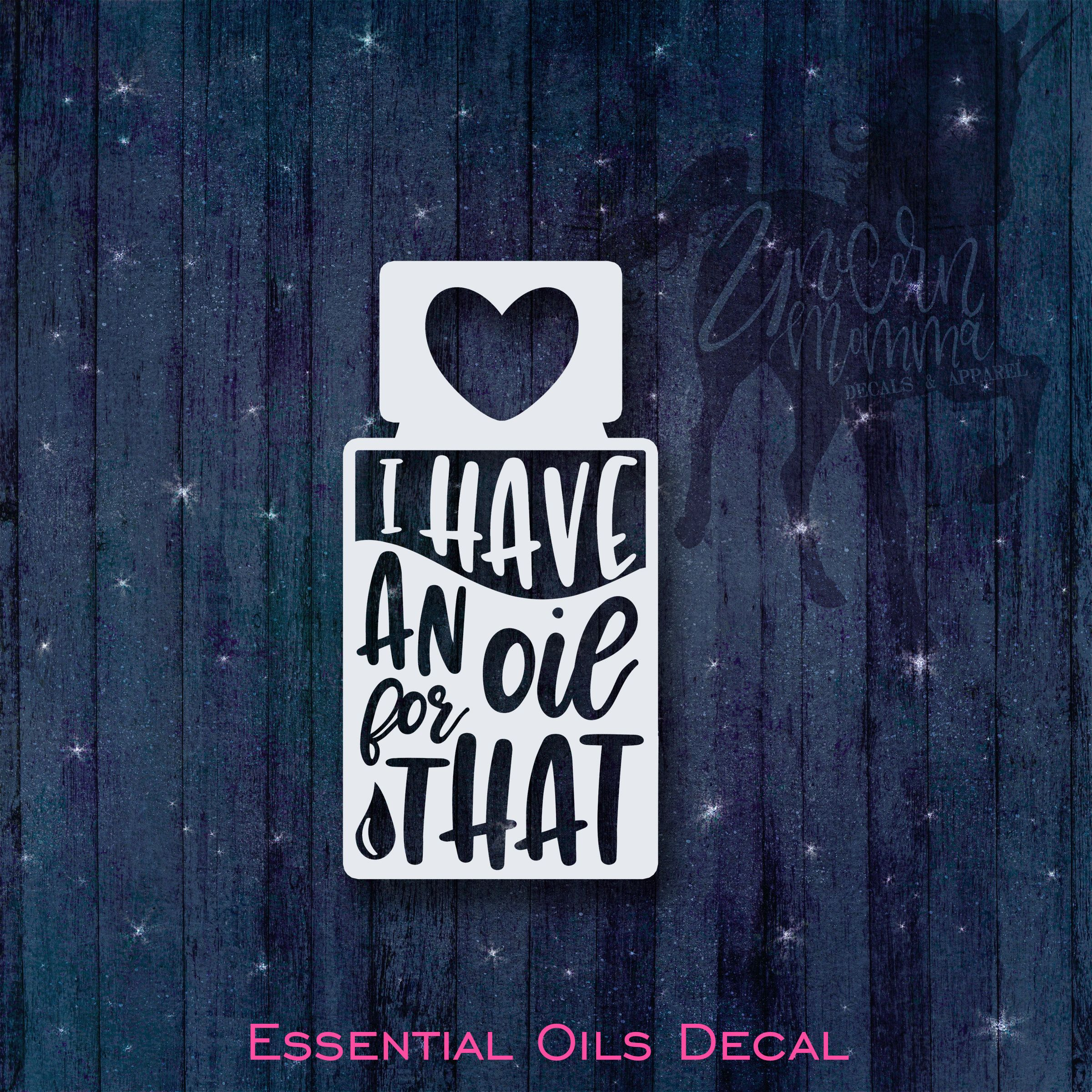 I Have An Oil For That Essential Oils Vinyl Car Decal Car Etsy Notebook Decal Car Decals Vinyl Oils [ 2400 x 2400 Pixel ]