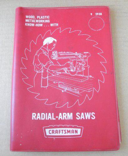 Vintage Manual for Craftsman 2938 Radial-Arm Saws - Copyright 1969