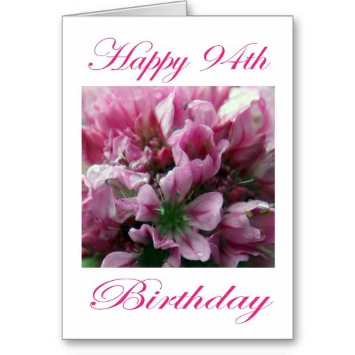 Pink And Green Flower Happy 94th Birthday Greeting Card