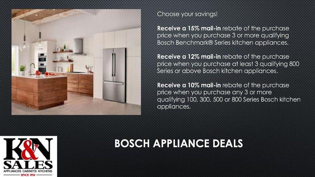 Bosch Rebates Galore Bosch Home Clearance Savings Deal Discount Sale In 2020 Bosch Appliances Kitchen Bosch Rebates