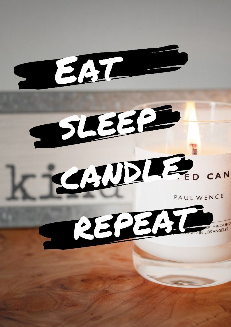 Candle Junkies We Like Candles Candle Quotes Funny Candles Relax Quotes