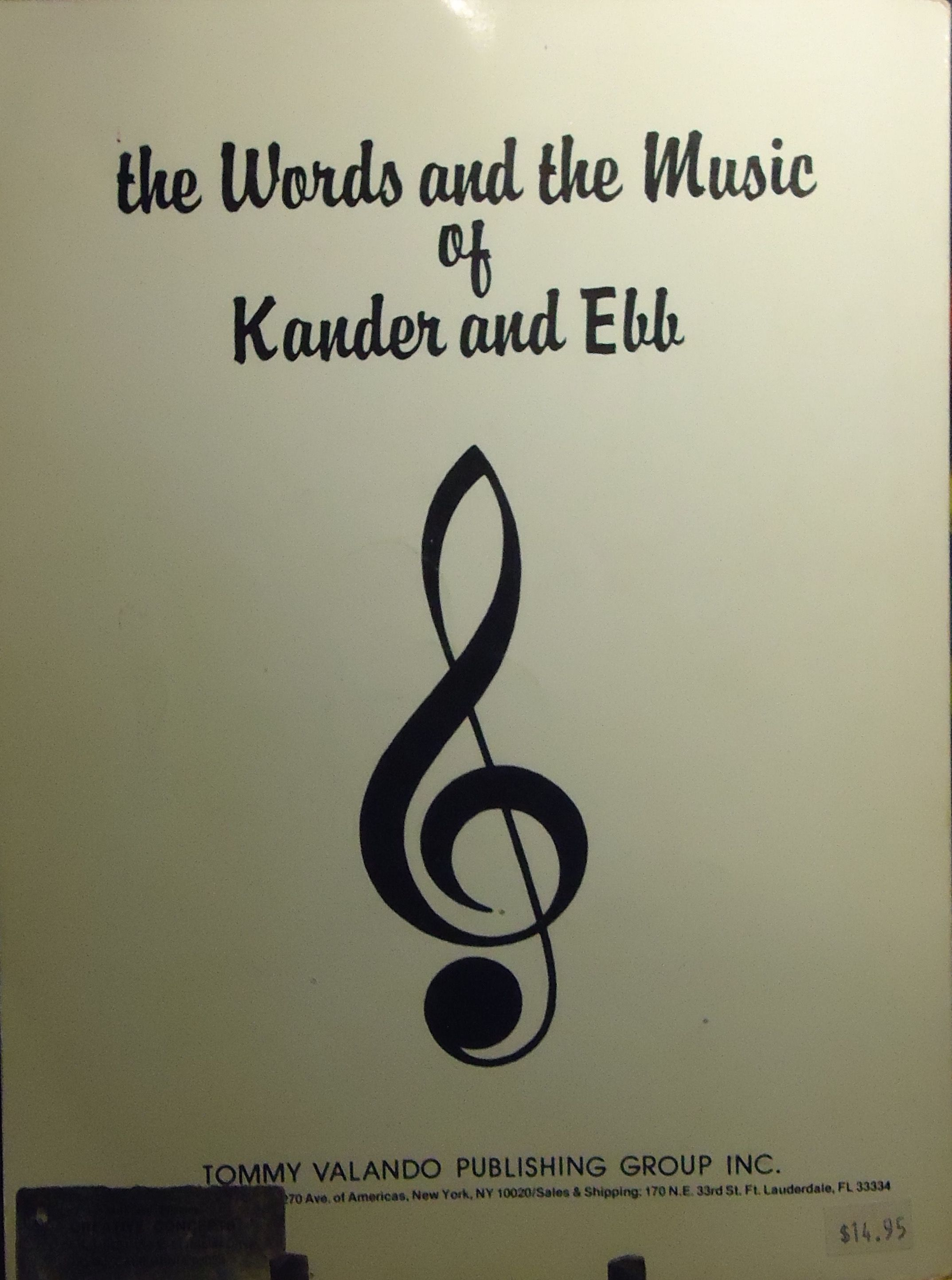 The Words And The Music Of Kander And Ebb Valando Pub Vintage Songbook Words Music Book Music