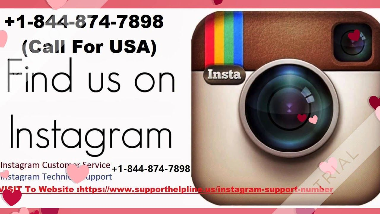 get help 1 844 874 7898 instagram customer service number – toll