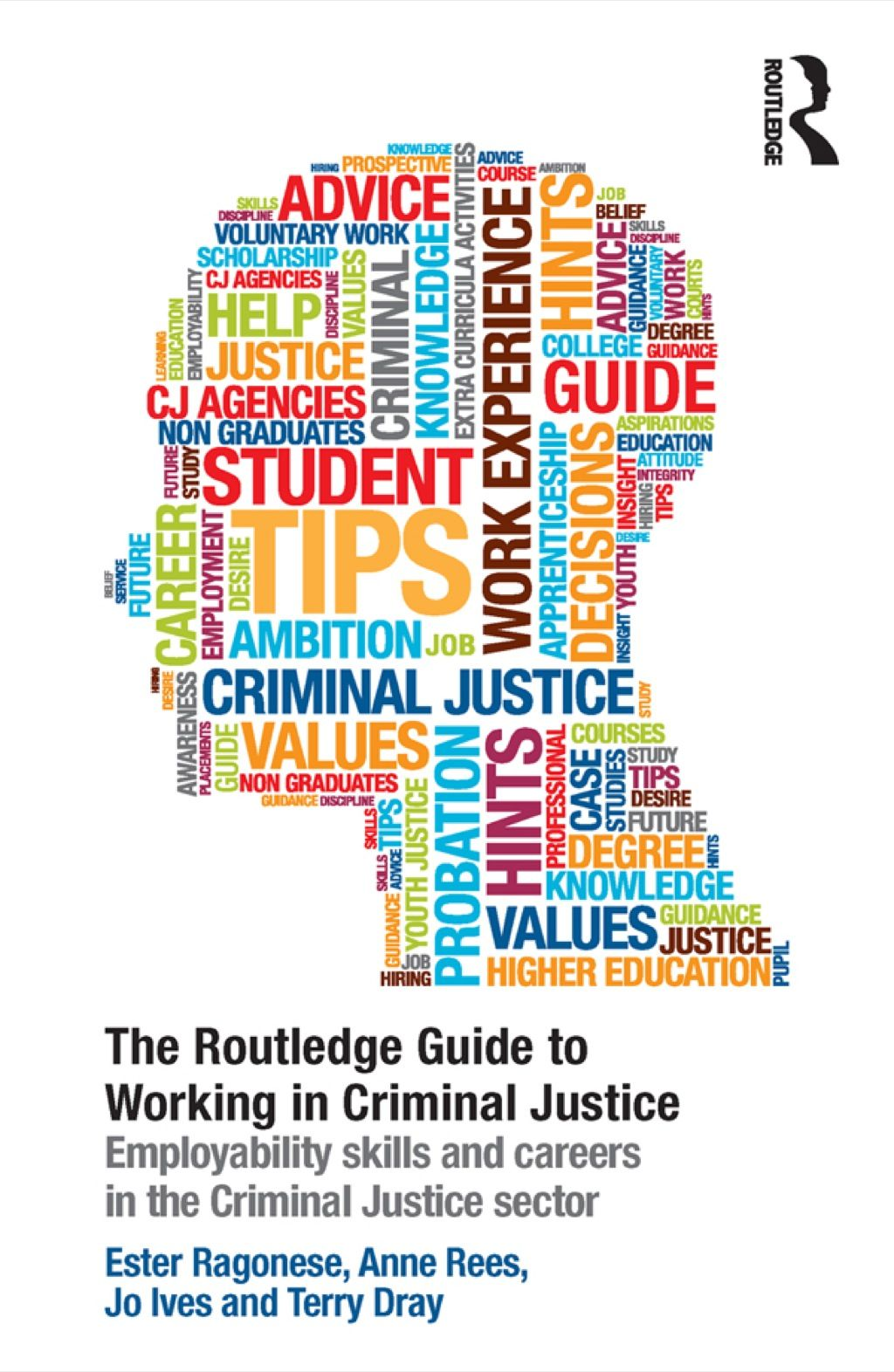 The Routledge Guide to Working in Criminal Justice (eBook