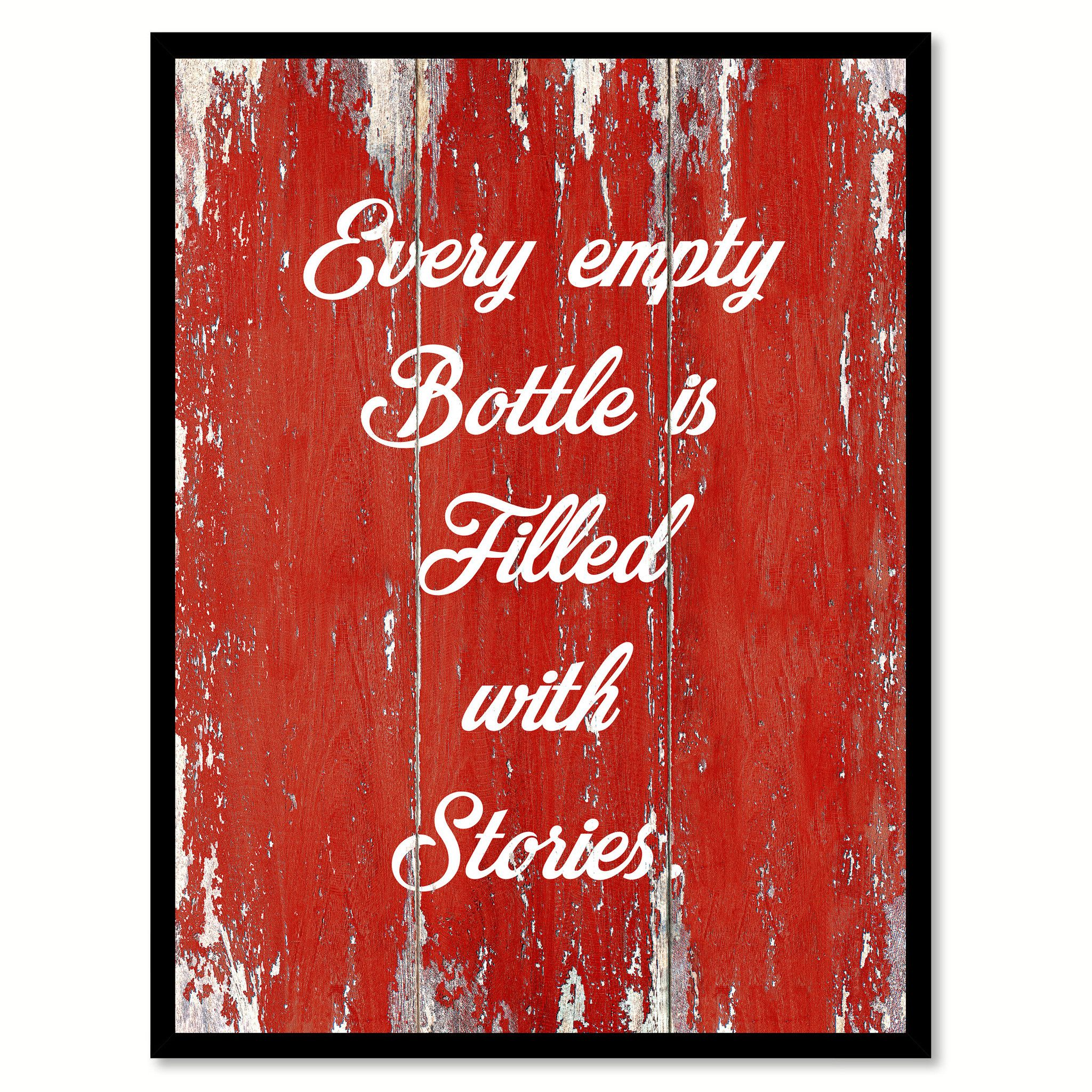 Every Empty Bottle Is Filled With Stories Quote Saying Canvas Print With Picture Frame Home Decor Wall Art Wine Decor Custom Picture Frame